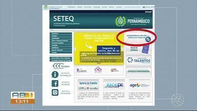 Agências do Trabalho são reabertas em Pernambuco - Atendimento é agendado pela internet.