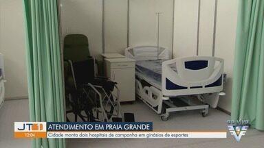 Praia Grande monta dois hospitais de campanha em ginásios de esportes - Hospitais vão ajudar no tratamento de pacientes com Covid-19, doença causada pelo novo coronavírus.
