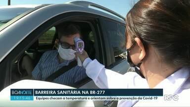 Barreira sanitária é montada na BR-277, em Foz do Iguaçu - Equipes checam a temperatura e orientam sobre a prevenção da Covid-19.