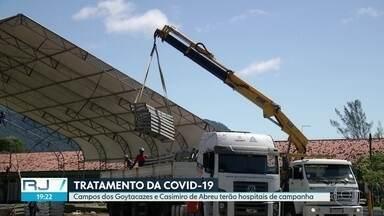 Hospitais de campanha no interior do RJ - Municípios de Campos dos Goytacazes e Casimiro de Abreu estão construindo hospitais de campanha para o tratamento de pacientes com coronavírus.