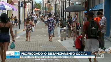 Governo prorroga suspensão do comércio e serviços não essenciais na ilha de São Luís - Ainda assim, alguns comerciantes insistem em descumprir o decreto.