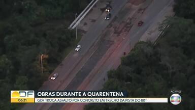 GDF faz obras durante a quarentena - Na Estrada Parque Aeroporto o asfalto está sendo trocado por concreto.