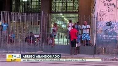 Abrigo abandonado - Moradores reclamam de situação de hotel popular da prefeitura.
