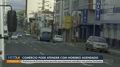 Comércio de Ponta Grossa pode atender com horário agendado - Prefeitura permite que empresas atendam com portas fechadas.