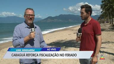 Caraguatatuba reforça fiscalização no feriado - Confira.