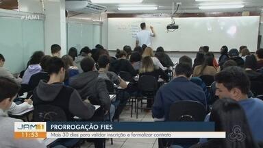 Prazo para renovação de contratos do Fies é prorrogado - Estudantes terão mais 30 dias para validar inscrição.