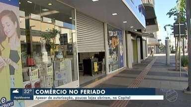 Apesar de autorização, poucas lojas abriram no Feriado, na Capital - Apesar de autorização, poucas lojas abriram no Feriado, na Capital