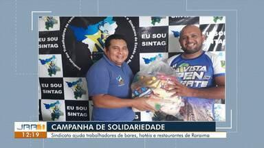 Sintag realiza campanha solidária 'Quarentena sem fome' - Sindicato ajuda trabalhadores de bares, hotéis e restaurantes de Roraima.