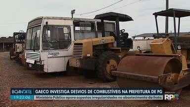 Ministério Público apura supostas irregularidades no abastecimento da frota - Gaeco investiga desvios de combustíveis na prefeitura de Ponta Grossa.