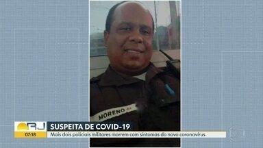 Rio registra a morte de mais dois policiais militares com suspeita de Covid-19 - Diogenes Moreno, 42 anos, enviou uma mensagem ao amigo enquanto estava internado. O sargento morreu nesta quarta (22). O tenente Sergio Acioly tinha sintomas do novo coronavírus,