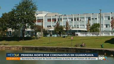 Guarapuava registra primeira morte por Covid-19 na cidade - Secretaria Municipal de Saúde confirmou a morte de um homem de 68 anos.