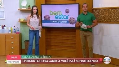 Pesquisa do Ministério da Saúde revela que só 30% dos brasileiros seguem a prevenção - Ligação questiona se a pessoa tem cumprido as regras de isolamento e higiene. Médica fala da importância de seguir à risca os conselhos