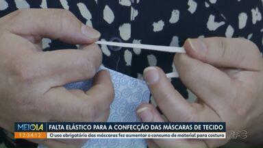 Falta elástico para a confecção de máscaras de tecido - O uso obrigatório das máscaras fez aumentar o consumo de material para costura.