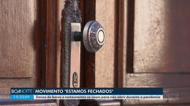 """Donos de bares e restaurantes de Curitiba se unem para não reabrir os estabelecimentos - Movimento foi batizado de """"Estamos Fechados""""."""