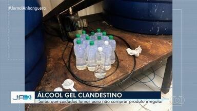 Em um mês, polícia apreende cerca de 13 toneladas de álcool gel clandestino em Goiás - Saiba que cuidados tomar para não comprar produto irregular.
