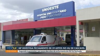 MP investiga fechamento de leitos no HU de Cascavel - Segundo o promotor, um terço das alas de enfermaria do HU foi fechada