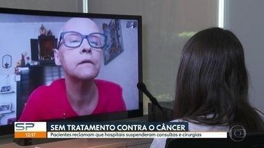 Pacientes de câncer reclamam que hospitais suspenderam consultas e cirurgias - Por causa da pandemia, alguns hospitais estão sobrecarregados e acabaram suspendendo consultas, tratamento e cirurgias oncológicas.