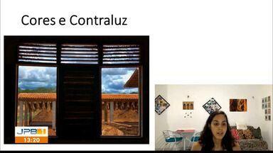 Professora dá dicas de fotografia - Confira dicas de fotografia e iluminação para participar do 'Paraíba da Janela'.
