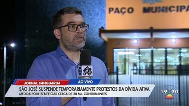 São José suspende temporariamente protestos da dívida ativa - Confira reportagem do Jornal Vanguarda desta terça-feira (28).
