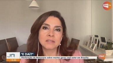"""""""E daí? Quer que eu faça o quê?"""", diz Bolsonaro sobre mortes por coronavírus - """"E daí? Quer que eu faça o quê?"""", diz Bolsonaro sobre mortes por coronavírus"""