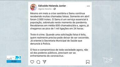 Em meio a pandemia, número de trotes para o Samu cresce no Maranhão - Informação foi divulgada pelo prefeito de São Luís, Edivaldo Holanda Júnior.
