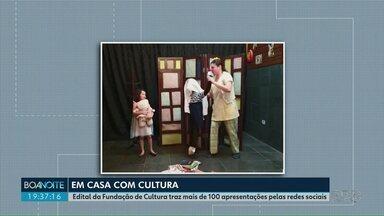 Fundação Municipal de Cultura transmite pela internet apresentações culturais em PG - Edital da Fundação de Cultura traz mais de 100 apresentações pelas redes sociais.