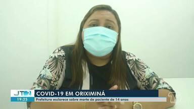 Covid-19: Prefeitura de Oriximiná esclarece morte de adolescente de 14 anos - Secretaria de Saúde conta que adolescente morreu na madrugada desta quarta-feira (29).