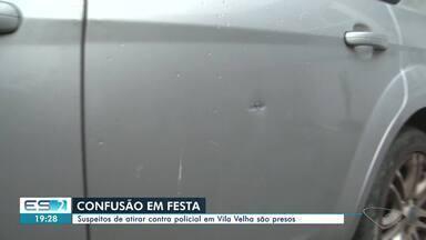 Suspeitos de atirar contra policial em Vila Velha, ES, são presos - Dois homens foram presos suspeitos de atirar contra um policial civil e outras quatro pessoas durante uma festa.