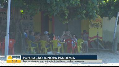 Movimentação nas praias de JP no fim de semana; população ignora pandemia - Confira os detalhes na reportagem de Felícia Arbex.