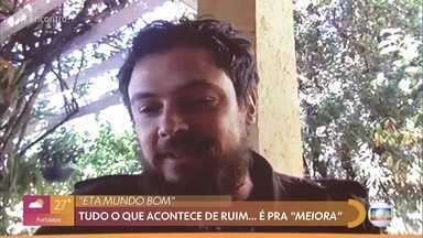 Sérgio Guizé fala sobre a volta de 'Êta Mundo Bom' - Personagem do ator na novela é um otimista nato e sempre vê esperança em tudo o que acontece