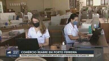 Comércio de Porto Ferreira reabre com restrições a partir de segunda-feira - Saiba como será a fiscalização para quem desrespeitar as regras sanitárias.