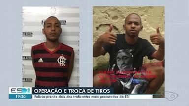 Dois dos traficantes mais procurados do ES são presos em operação - Tiroteio podia ser ouvido de longe.