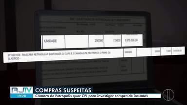 Câmara de Petrópolis, RJ, quer abertura de CPI para apurar compra de insumos - O pedido de abertura da CPI segue em análise no setor jurídico da Câmara, mas ainda não há definição ou prazo para isso.