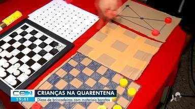 Ideias criativas para crianças na quarentena - Confira mais notícias em g1.globo.com/ce