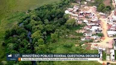 Ministério Público Federal questiona decreto do Ministério do Meio Ambiente - O decreto praticamente anistia propriedades rurais que invadiram áreas de Mata Atlântica.