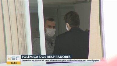 Secretário da Casa Civil de Santa Catarina pede exoneração após polêmica com respiradores - Secretário da Casa Civil de Santa Catarina pede exoneração após polêmica com respiradores