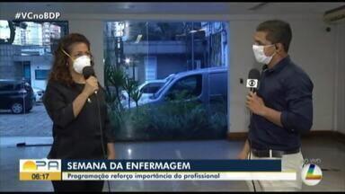 Semana da Enfermagem é celebrada com programação - A programação reforça a importância do profissional principalmente em tempos de pandemia.