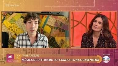Di Ferrero improvisa e grava nova música dentro do armário - Música 'Vai Passar' foi composta durante a quarentena e tem vários artistas convidados no clipe oficial