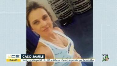 Caso Jamile: Namorado não vai responder por feminicídio - Saiba mais em g1.com.br/ce