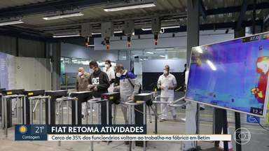 Retomada da produção da Fiat, em Betim - Cerca de 35% dos funcionários retornaram ao trabalho.