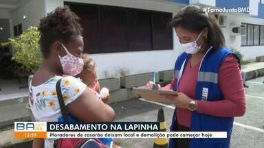 Demolição de imóvel que desabou no bairro da Lapinha deixa famílias desalojadas - A Secretaria de Promoção Social e Combate à Pobreza vai assistir as pessoas que ficaram prejudicadas com o desabamento.