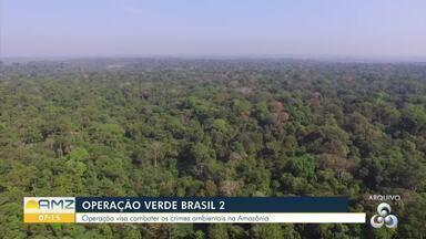 Saiba como vai funcionar a operação verde Brasil 2 - A operação está prevista para durar um mês, teve anuncio em Brasília e também em Rondônia.