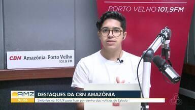 Os destaques da CBN Amazônia - João Antônio Alves traz as principais notícias do dia.