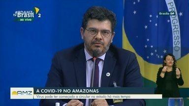 Circulação da Covid-19 pode ter começado há mais tempo no Amazonas, diz MS - Secretarias estaduais devem realizar investigações.