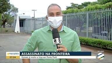 Homem é morto a tiros em Ponta Porã - Homem é morto a tiros em Ponta Porã