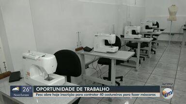 Fesc abre inscrições para contratar 40 costureiras para confecção de máscaras de tecido - Jornada em São Carlos será de 4h diárias, totalizando 20h semanais, com remuneração de R$ 522,50.