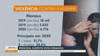 Manaus registra mais de 6 mil casos de violência contra mulher de janeiro a abril de 2020 - Dados são da SSP.