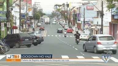 Prefeito de Registro não descarta lockdown - Cidade do Vale do Ribeira não descarta bloqueio nas ruas.