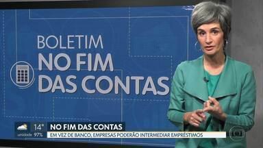 No Fim das Contas, BNDES vai usar empresas digitais para dar crédito a microempresas - A repórter de economia, Mônica Carvalho, conta o quanto empresários estão reclamando da dificuldade de pegar dinheiro emprestado com banco.