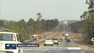 Polícia Rodoviária Federal faz operação em 16 pontos de MG - Ação faz parte da campanha Maio Amarelo para a conscientização de motoristas.